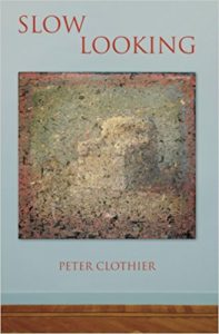 Cover Image: Slow Looking by Peter Clothier
